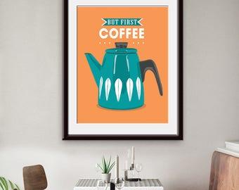 But First Coffee (Scandinavian Coffee Pot) Art Print (Featured in Orange) Coffee Office / Kitchen Art Print