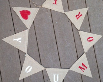 Love You More Banner-Valentine's Banner-Burlap Banner-Shabby Chic Banner-Love Banner-Free Shipping