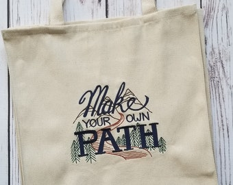 Make Your Own Path – Over-the-Shoulder Embroidered Market Tote