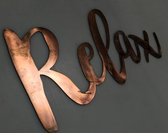 Relax Metal Wall Sign 8 inch to 12 inch long