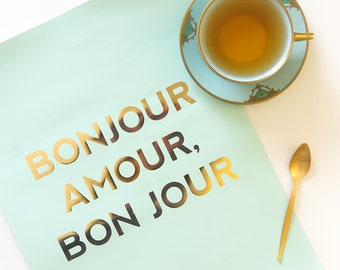 French Gold Print Poster Bon Jour Amour - gold foil print