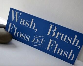 Wash, Brush, Floss & Flush Sign