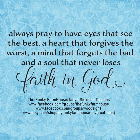 """SVG & PNG - """"always pray to have eyes that see the best """""""