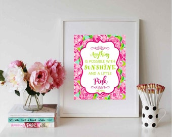 Printable / Anything Is Possible with Sunshine and a Little Pink | First Impressions | Instant Download