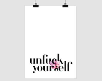 "fine-art print ""Unf*ck yourself"""