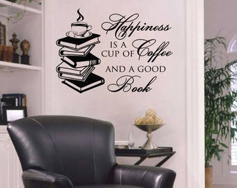 Wall Decal Quote Happiness Is A Cup Of Coffee And A Good Book Motivation Reading Vinyl Sticker Children Study Library Mural Home Décor A503