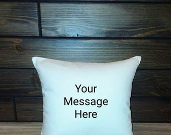 Custom personalized message pillow white, off-white, light gray indoor