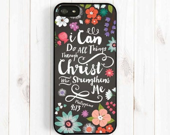 Philippians 4:13 I Can Do All Things Through Christ, Bible Verse, iPhone 7 4s 5s 5c 5 6 Plus Case, Galaxy S3 S4 S5 Case, Note 3 4 Case Qt54