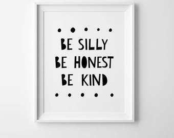 Nursery quote, inspirational wall art quote, positive quote, Ralph Waldo Emerson quote, be silly be honest be kind inspirational nursery art