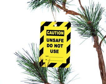 Funny Unsafe Do Not Use Christmas Tree Ornament
