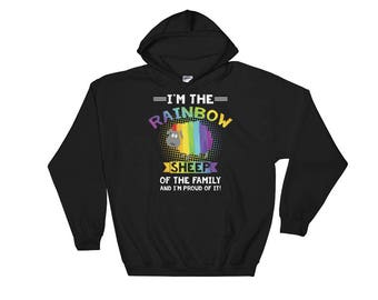 I'm the Rainbow Sheep of the family - Colorful Gay Pride Hoodie