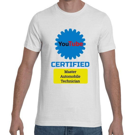 Youtube Certified Master Automobile Technician Funny Self Taught Master Mechanic Gift Short-Sleeve Fathers Day Unisex Boyfriend Husband T-Sh