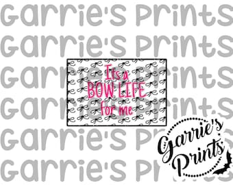 Printable   Quote Card   Bow Life   Pink