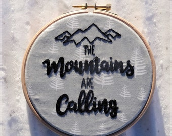 "Embroidery hoop art wall decoration ""the mountains are calling"""