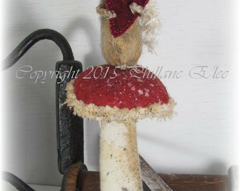 MOUSE, Romeo, A Primitive, Folk Art, Doll, Mushroom, Pin keep, PATTERN By Whimsical Endeavors