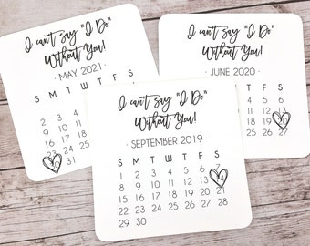 Bridesmaid Proposal Calendar, Bridesmaid Save the Date, Bridesmaid Calendar, I Can't Say I Do Without You - (FPS00C1)