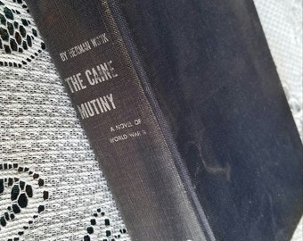 The Caine Mutiny: A Novel of WWII by Herman Wouk - 1951 (First Edition, 13th Printing)