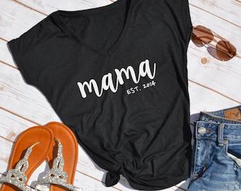 Mama Est.  custom mom shirt-  new mom shirt- new mom gift- gifts for mom- gifts for new mom- pregnancy announcement- gift for mom- mom shirt