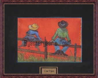"Cow Tykes  This is a really ""Cute""  Art Print -   8 x10 matted  print       From an Original Painting by Wyoming Artist, Joyce Lee"
