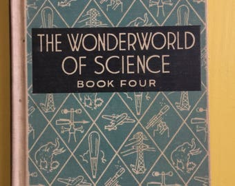 The Wonderworld of Science - Book Four - 1946 - Vintage School Textbook with library card