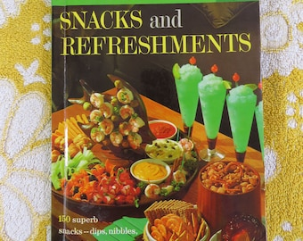 Vintage 60s Snacks and Refreshments cookbook Better Homes & Gardens publication - a retro classic!