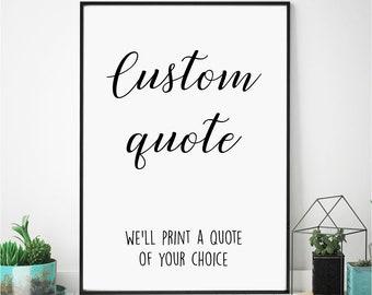 Custom Print, PDF Download or Printed, Custom Wall Art, Custom Quote Print, Personalised Wall Print, Home decor print