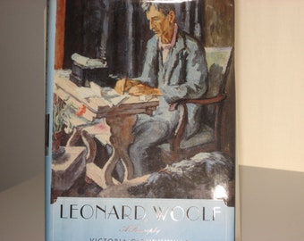 Leonard Woolf. A Biography by Victoria Glendinning.