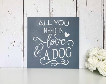 All you need is love | And a dog | MDF Sign | Wall Art | Live simply | Dream big | Grateful | Love | Laugh | Home | Decor | Gift