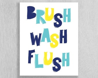 Childrens Bathroom Art Instant Download - Brush Wash Flush - Navy Blue, Aqua, Yellow - 8 x 10