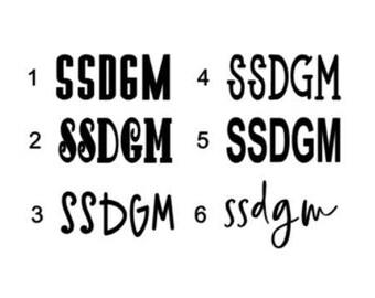 SSDGM Decal | Murderino Vinyl Decal , Vinyl Decal, My favorite Murder podcast... Stay Sexy Don't Get Murdered Murderino