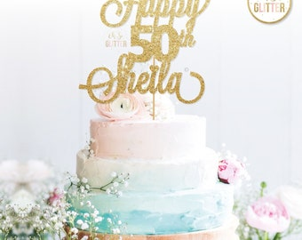 Happy 50th Sheila, Birthday, Gold cake topper, glitter cake topper, custom, personalised, Forty, 30th, 40th, 50th, 60th, 70th, 80th, 90th