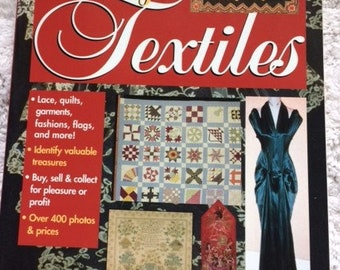 The Complete Guide to Vintage Textiles by Elizabeth Kurella