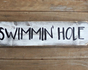 Swimming Hole Wood Sign, Pool Sign, Patio Sign, Lake House Decor, Nautical Bathroom Decor, Hot Tub Sign, Rustic Nursery Sign, Garden Sign