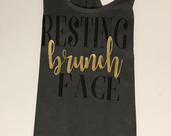 Brunch Shirt/Resting Brunch Face Shirt/Women's Tank