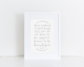 William Morris Quote Print Housewarming Gift Home Sweet Home Alternative Home Quote Art Beautiful Quote Grey Wall Decor