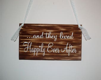 And the lived HAPPILY EVER AFTER sign, wood sign, rustic shabby chic wedding, white lace stained wood sign, white brown fairytale gift