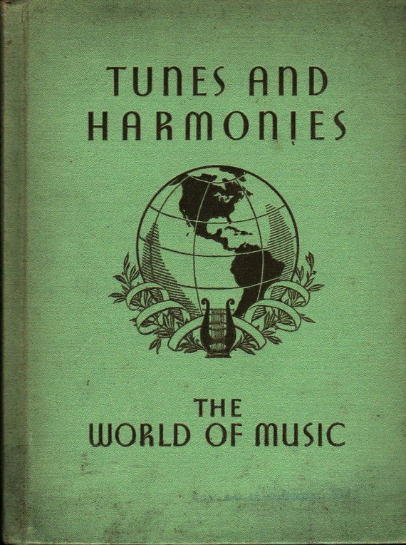 Tunes and Harmonies The World of Music + Mabelle Glenn + 1936 + Vintage Kids Book