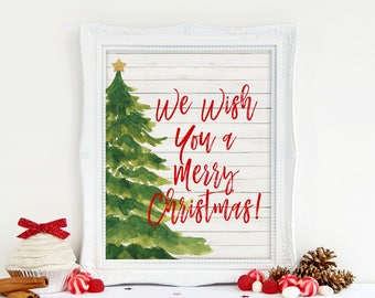 Christmas Printable, We Wish You a Merry Christmas, Christmas Tree Printable, Instant Download, 8 x 10 Digital, Christmas Farmhouse Wall Art