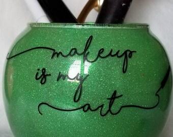 Makeup Brush Holder  Glitter Makeup Holder  Vanity Organizer  Makeup Is My Art