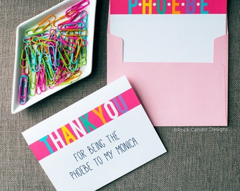 Thank You For Being The Phoebe To My Monica Friends Greeting Card | Monica Geller | Friends Show | Card For Best Friend | Phoebe Buffay Card