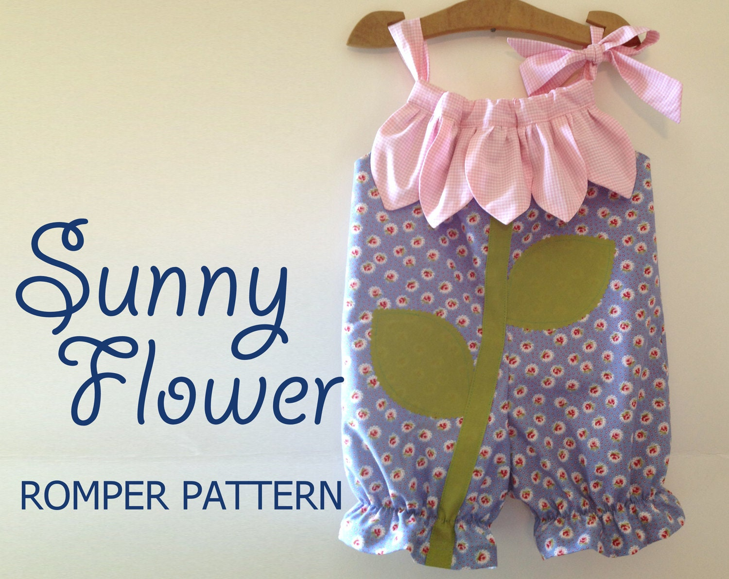Sunny flower pillowcase romper pattern girl baby toddler sewing this is a digital file jeuxipadfo Choice Image