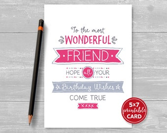 "Printable Birthday Card For Friend - To The Most Wonderful Friend Hope Your Birthday Wishes Come True - 5""x7""- Printable Envelope Template"