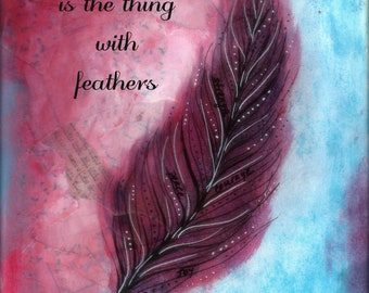 Hope is the Thing with Feathers Art Print, Serenity Hope Feather Mixed Media Poster