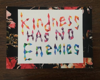 kindness has no enemies (with border)