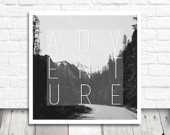 Adventure Printable Quote, Adventure Print, Quote Print, Printable Wall Art, Square Print, Mountain Print, Adventure Quote, Digital Print