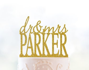 Dr And Mrs Last Name Cake Topper Glitter Cake Topper Gold Wedding Custom Cake Topper Surname Cake Topper Gold Cake Topper Wedding - (T030)