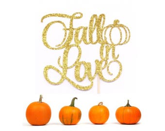 Fall in Love Cake Topper, Fall in Love Bridal Shower, Bride to Be Cake Topper, Wedding Cake Topper, Engagement Topper, Bachelorette Topper