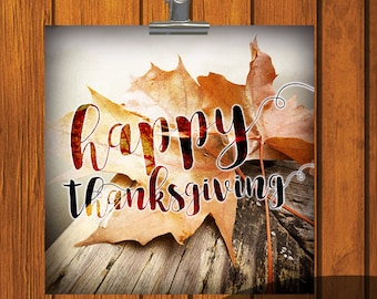 Happy Thanksgiving / 12x12 / 6x6 / 4x4 / 8x10 / Photo Print / orange / yellow / Thanksgiving / Digital Download / leaf / leaves / autumn