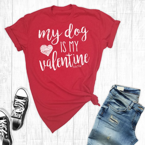 my dog is my shirt dog shirt valentines day