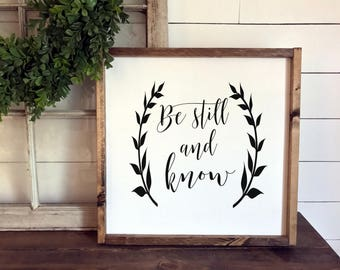 Be Still and Know Sign | Wood Signs | Framed Sign | Inspirational Quotes | Scripture Sign | Wood Signs | Fixer Upper